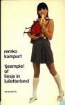 Tjeempie! of Liesje in luiletterland - Remco Campert