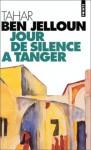 Jour de silence à Tanger - Tahar Ben Jelloun