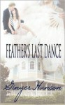 Feather's Last Dance - Ginger Hanson
