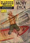 Classics Illustrated 5 of 169 : Moby Dick - Herman Melville