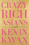Crazy Rich Asians - Kevin Kwan