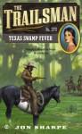 Texas Swamp Fever - Jon Sharpe