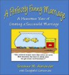 A Perfectly Funny Marriage: A Humorous View of Creating a Successful Marriage - Susanne M. Alexander, Randy Glasbergen, Dave Coverly, Rex May, Brenda Brown, Catherine Hosack