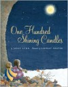 One Hundred Shining Candles - Janet Lunn, Lindsay Grater