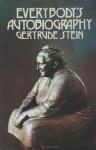 Everybody's Autobiography - Gertrude Stein