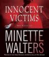 Innocent Victims: Two Novellas - Simon Prebble, Minette Walters