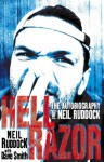 Hell Razor: The Autobiography of Neil Ruddock - Neil Ruddock, Dave Smith