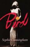 Bird - Sophie Cunningham