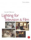 Lighting for Television and Film - Gerald Millerson