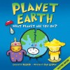 Planet Earth: What Planet Are You On? - Daniel Gilpin, Simon Basher