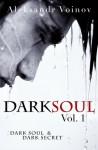 Dark Soul Vol. 1 - Aleksandr Voinov