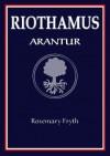 Arantur (Riothamus, #1) - Rosemary Fryth