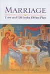 Marriage: Love and Life in the Divine Plan - United States Conference of Catholic Bishops (USCCB)
