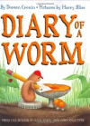 Diary of a Worm - Harry Bliss, Doreen Cronin