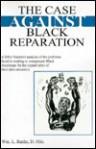 The Case Against Black Reparation - William L. Banks