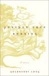Juniper Tree Burning: A Novel - Goldberry Long