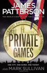 Private Games (Private 2) - James Patterson
