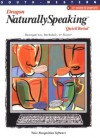 Dragon Naturally Speaking: Quicktorial: Voice Recognition Software - J. Alan Baumgarten, Karl Barksdale, Michael Rutter
