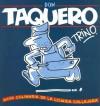 Don Taquero - Trino, Trino