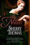 His At Night - Sherry Thomas