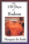 The 120 Days of Sodom - Marquis de Sade