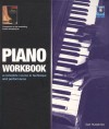 Piano Workbook: A Complete Course in Technique and Performance [With CD] - Carl Humphries