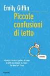 Piccole confusioni di letto (Bestseller) (Italian Edition) - Emily Giffin, M. Zonetti, L. Rosaschino