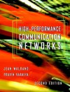 High-Performance Communication Networks - Jean Walrand, Pravin Varaiya