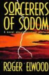 Sorcerers Of Sodom - Roger Elwood