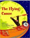 The Flying Canoe - Roch Carrier, Sheldon Cohen, Sheila Fischman