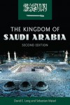 Kingdom of Saudi Arabia - David E. Long, Sebastian Maisel