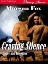 Craving Silence [Cowboys and Werewolves 1] (Siren Publishing Menage Amour) - Morgan Fox
