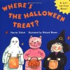 Where's the Halloween Treat? (Lift-the-Flap Book) - Harriet Ziefert, Richard Brown