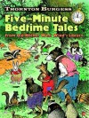 Thornton Burgess Five-Minute Bedtime Tales (Dover Children's Classics) - Thornton Burgess, Harrison Cady