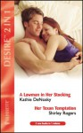 Lawman in Her Stocking / Her Texan Temptatation - Kathie DeNosky, Shirley Rogers