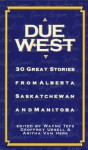 Due West - Geoffrey Ursell, Wayne Tefs
