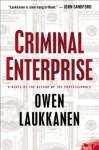 Criminal Enterprise (A Stevens and Windermere Novel) - Owen Laukkanen