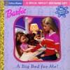 My Feelings: A Big Bed for Me! - Ann Braybrooks