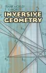 Inversive Geometry - Frank Morley