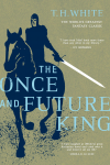 The Once and Future King (The Once and Future King, #1-4) - T.H. White