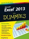 Excel 2013 fur Dummies (Für Dummies) (German Edition) - Greg Harvey, Sabine Lambrich