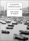 Nel corpo di Napoli - Giuseppe Montesano