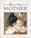 For a New Mother (Little Books) - Mary Cassatt