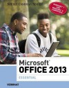 Microsoft Office 2013: Essential (Shelly Cashman) - Misty E. Vermaat