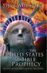 The United States in Bible Prophecy - Steve Wohlberg