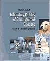 Laboratory Profiles of Small Animal Diseases: A Guide to Laboratory Diagnosis - C.V. Mosby Publishing Company