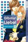 Gib Mir Liebe! 08 - Kanan Minami