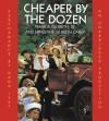 Cheaper By the Dozen (Audio) - Frank B. Gilbreth Jr., Dana Ivey, Ernestine Gilbreth Carey