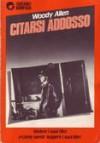 Citarsi addosso - Woody Allen, Cathy Berberian, Doretta Gelmini