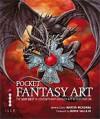 Pocket Fantasy Art: The Very Best in Contemporary Fantasy Art & Illustration - Martin McKenna